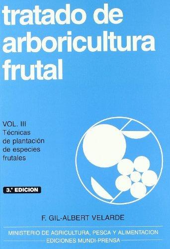 Descargar gratis Tratado de arboricultura frutal, vol. iii EPUB!