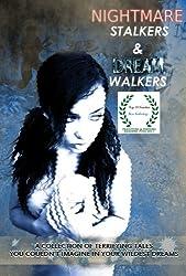 Nightmare Stalkers & Dream Walkers