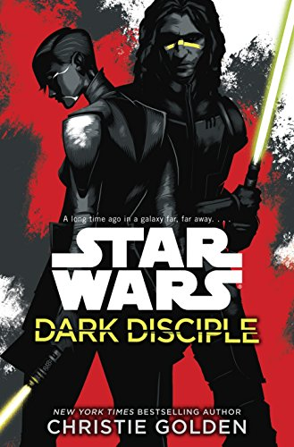 Star Wars: Dark Disciple (English Edition)