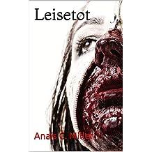 Leisetot: Die Geschichte eines Rippers