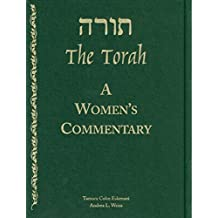 The Torah: A Women's Commentary (English Edition)