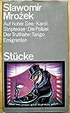 St�cke (Auf hoher See - Karol - Striptease - Die Polizei - Der Truthahn - Tango - Emigranten)