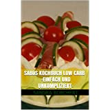 Sabos Kochbuch Low Carb einfach Image