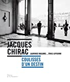 Jacques Chirac - Coulisses d'un destin