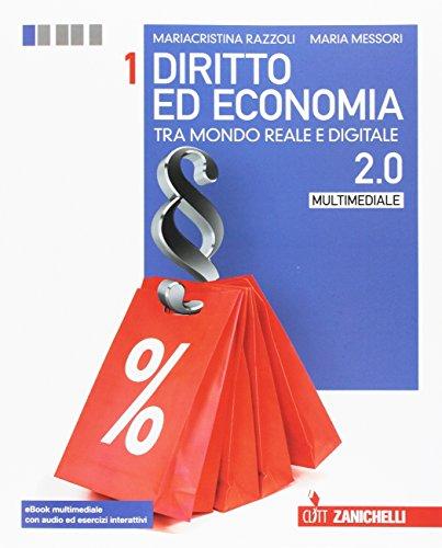 Diritto ed economia tra mondo reale e digitale. Per le Scuole superiori. Con Contenuto digitale (fornito elettronicamente): 12