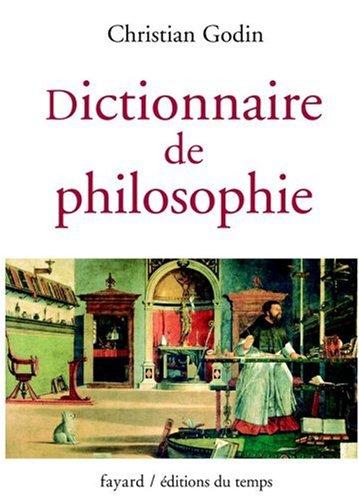 Dictionnaire de philosophie par Christian Godin
