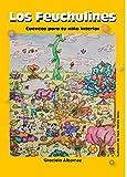 Los Feuchulines: Cuentos para tu niño interior (Spanish Edition)