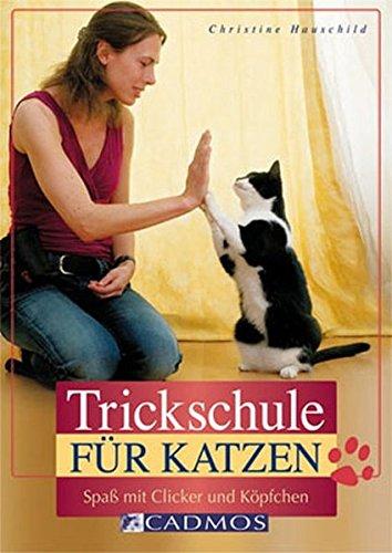 #Trickschule für Katzen: Spaß mit Clicker und Köpfchen (Cadmos Heimtierpraxis)#