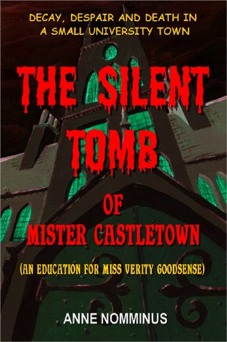 The Silent Tomb of Mr Castletown (An Education for Miss Verity Goodsense) (English Edition)