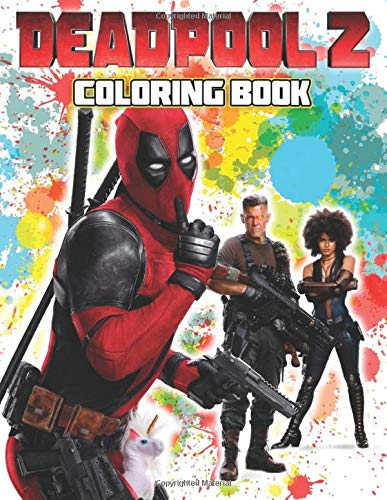 Deadpool 2 Coloring Book: 29 Exclusive Illustrations
