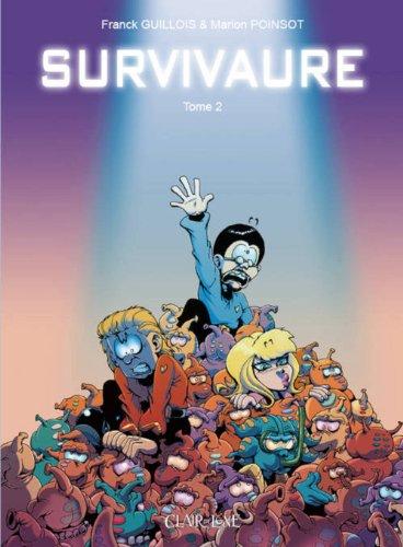 Survivaure, Tome 2 :