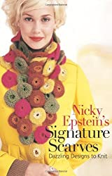 Nicky Epstein's Signature Scarves: Dazzling Designs to Knit by Nicky Epstein (2008-07-01)