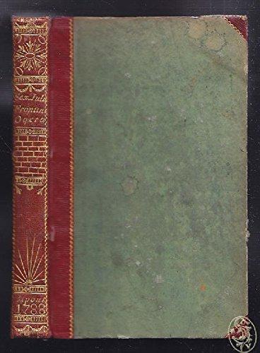 Sex. Julii Frontini Opera. Ad Optimas Editiones Collata. Præmittitur Notitia Literaria.