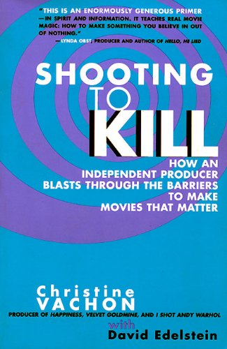 Shooting to Kill par Christine Vachon