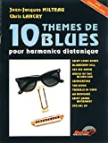Milteau 10 Themes De Blues Pour Harmonica Diatonique Harm Bk/Cd French