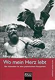 Wo mein Herz lebt: Ein Künstler in den polnischen Karpaten (edition zeitbrüche) - Marian Hess
