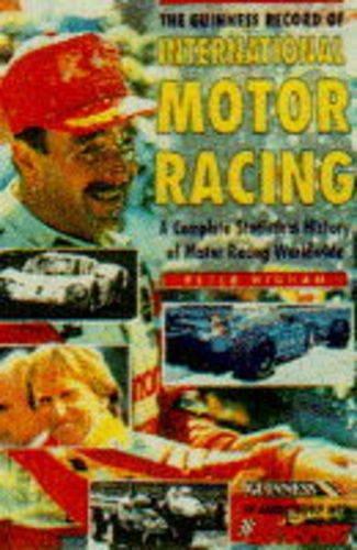 The Guinness Book of International Motor Racing por Peter Higham