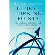 Global Turning Points: The Challenges for Business and Society in the 21st Century