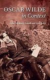Oscar Wilde in Context (Literature in Context)