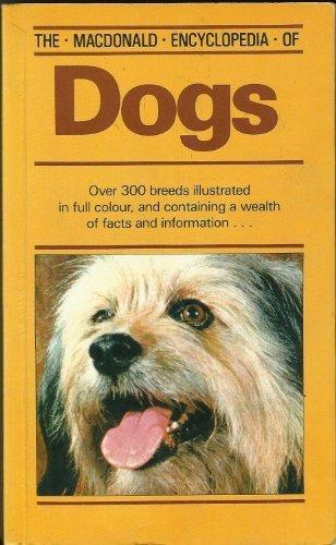 The Macdonald Encyclopedia of Dogs