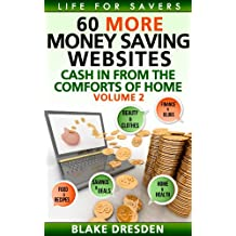 60 More Money-Saving Websites (Cash In From the Comforts of Home Book 2) (English Edition)