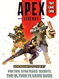 Apex Legends: Play Tips and Strategy Guides (English Edition)
