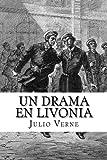 Un Drama en Livonia (Spanish) Edition