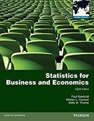 Statistics for Business and Economics 8th (eighth) Edition by Newbold, Paul, Carlson, Mr William, Thorne, Ms Betty published by Pearson Education (2012)