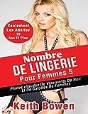 Telecharger Livres Nombre De Lingerie Pour Femmes 5 Photos Chaudes De Vetements De Nuit Et De Culottes De Femmes (PDF,EPUB,MOBI) gratuits en Francaise
