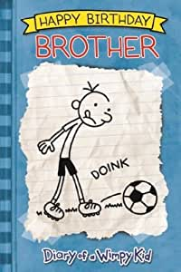 Diary Of A Wimpy Kid - Brother Birthday Card
