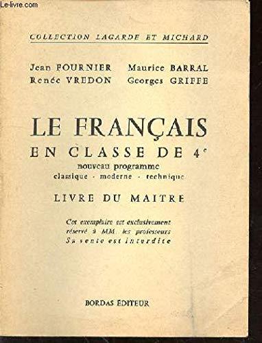 FRANCAIS EN CLASSE DE 4e, LIVRE DU MAITRE (COLLECTION LAGARDE ET MICHARD) - Griff-collection