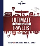 Ultimate British Travelist: The Top 500 Experiences in the UK... Ranked (Lonely Planet)