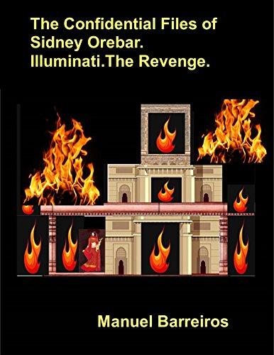 Book cover image for The Confidential Files of Sidney Orebar.Illuminati.The Revenge.: A Victorian Tale