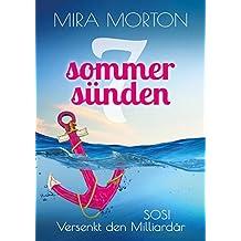 SOS! Versenkt den Milliardär: Liebesroman (Mittelmeer-Kreuzfahrt) (Sieben Sommersünden 1)