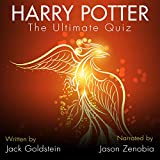 Harry Potter - the Ultimate Quiz: 400 Questions and Answers