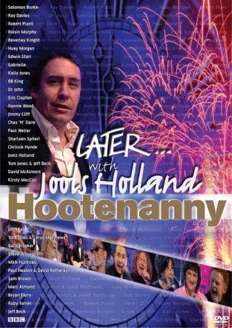 Later ... Hootenanny