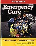 Workbook for Emergency Care by Daniel J. Limmer EMT-P (2011-06-10)