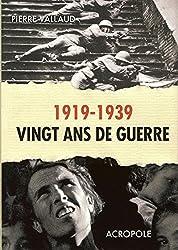 Vingt ans de guerre