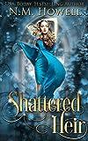 Shattered Heir: A Reverse Harem Novel