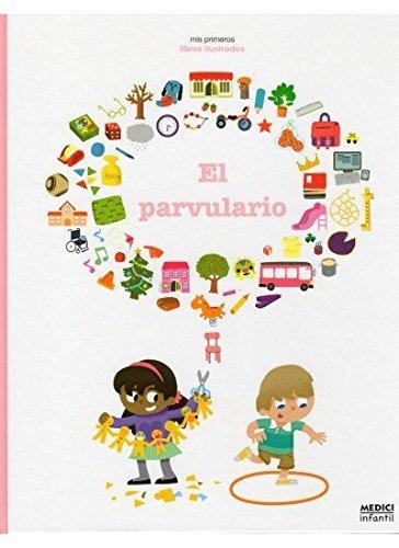 EL PARVULARIO (MEDICI INFANTIL) - 9788497991056