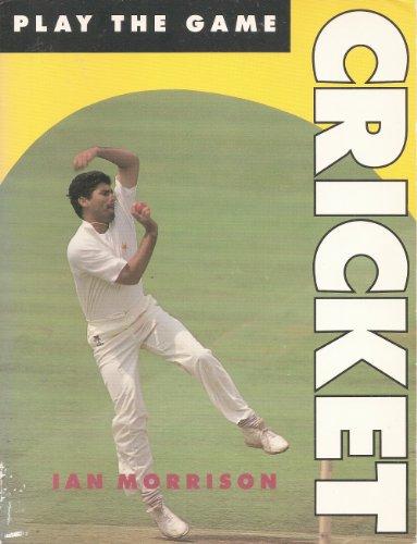 Cricket (Play the Game S.) por Ian Morrison