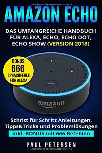 Amazon-Echo-Das-umfangreiche-Handbuch-fr-Alexa-Echo-Echo-Dot-Echo-Show-Version-2018