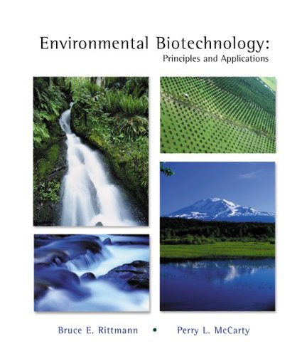 Environmental Biotechnology: Principles and Applications (Mcgraw-Hill Series in Water Resources and Environmental Engineering)