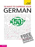 50 Ways to Improve your German: Teach Yourself (English Edition)