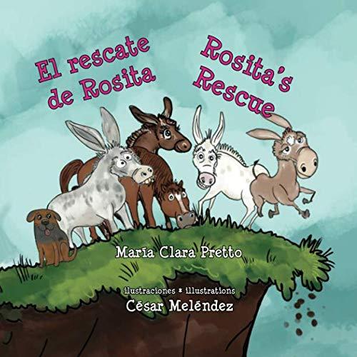 El rescate de Rosita * Rosita's Rescue par María Clara Pretto