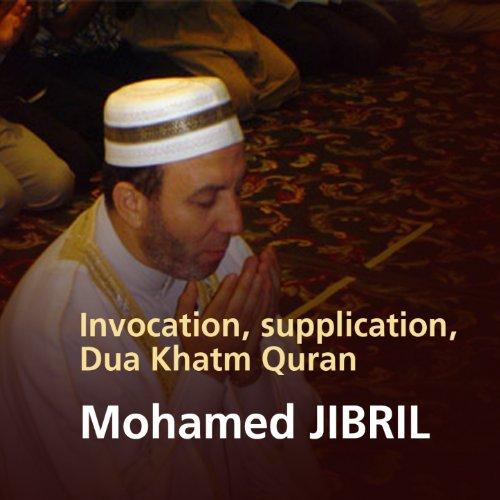 Invocation, supplication, Dua Khatm Quran (Quran - Coran - Islam)