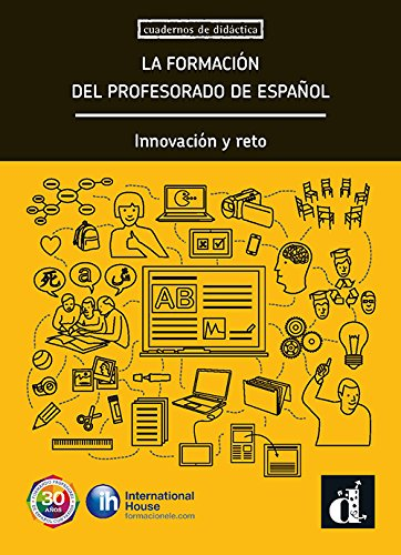 Cuadernos De Didactica: La Formacion Del Profesorado De Espanol. Innovaci\ par Delphine de Vigan