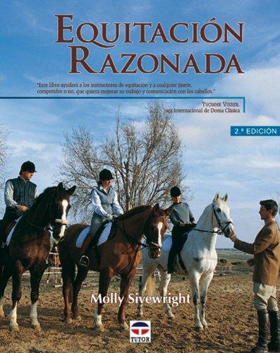 Equitación Razonada por Molly Sivewright