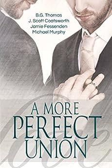 A More Perfect Union (English Edition)