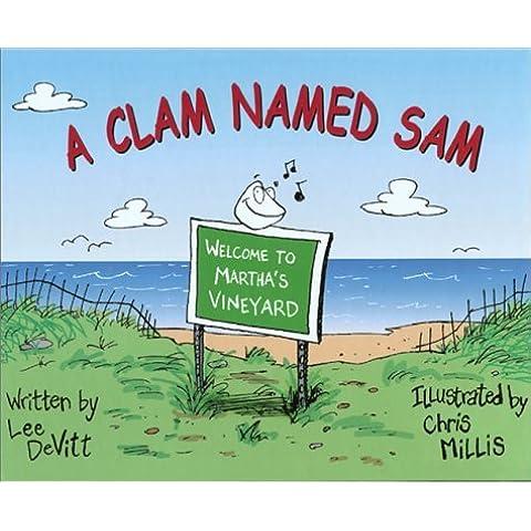 A Clam Named Sam by Lee DeVitt (2001-12-01)